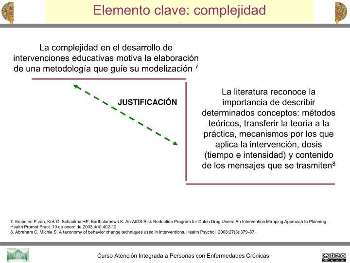 Elemento clave: complejidad
