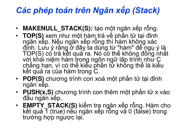 Các phép toán trên Ngăn xếp (Stack)