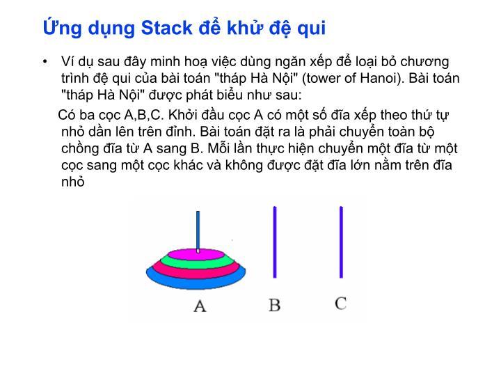 Ứng dụng Stack để khử đệ qui