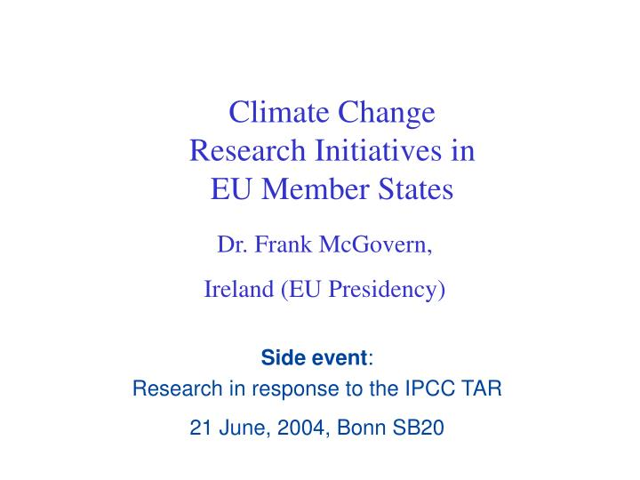 Climate change research initiatives in eu member states