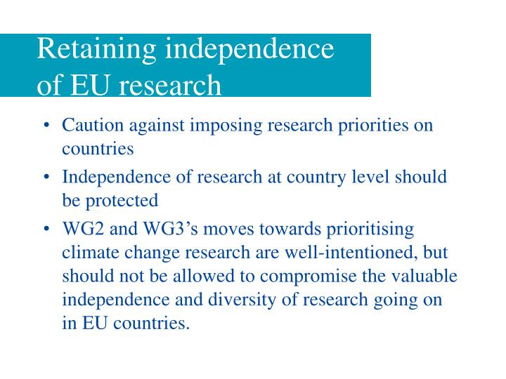 Retaining independence of EU research