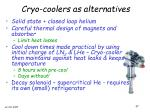 cryo coolers as alternatives