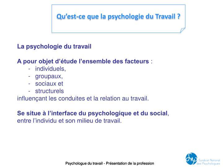 Qu'est-ce que la psychologie du Travail ?