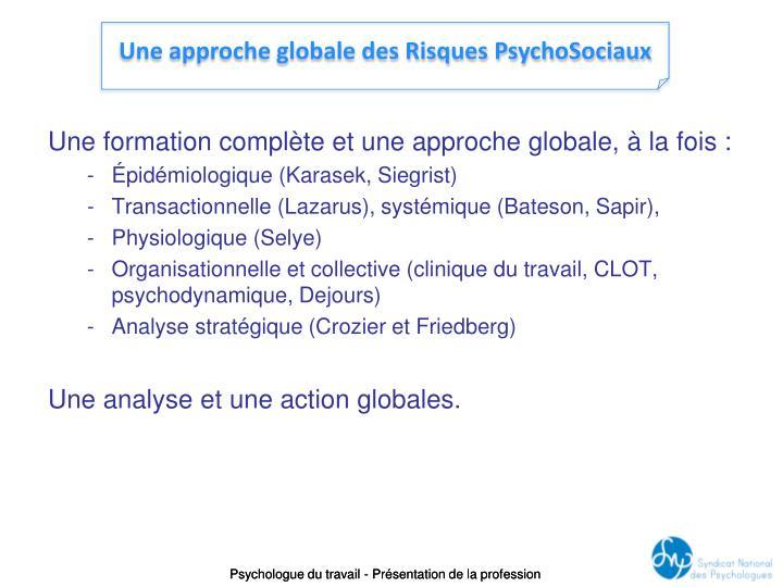 Une formation complète et une approche globale, à la fois :
