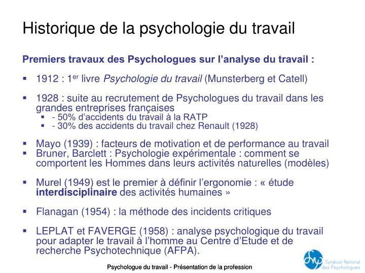 Premiers travaux des Psychologues sur l'analyse du travail :