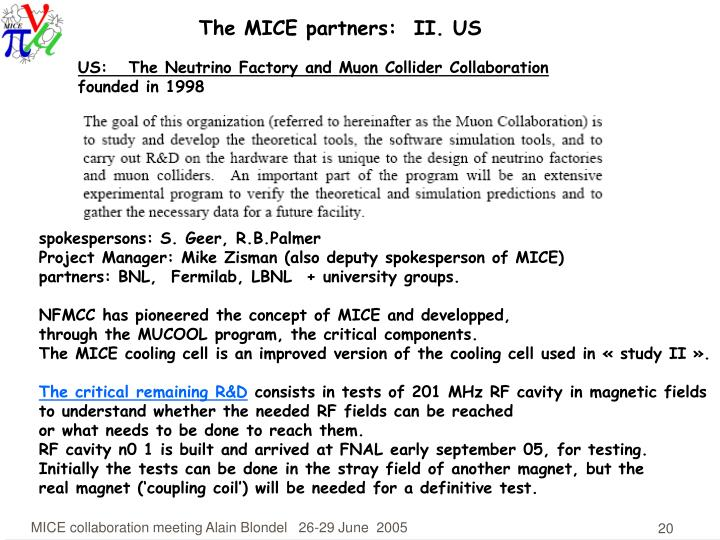 The MICE partners:  II. US