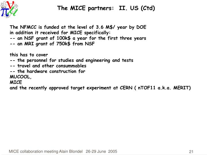The MICE partners:  II. US (Ctd)