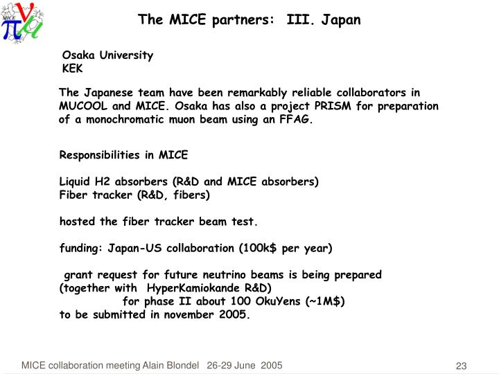 The MICE partners:  III. Japan