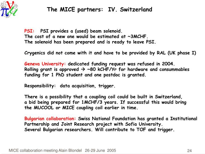 The MICE partners:  IV. Switzerland