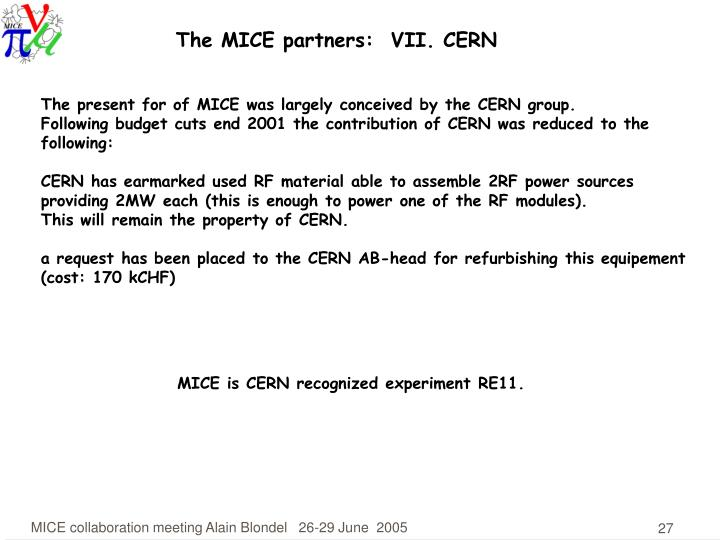 The MICE partners:  VII. CERN