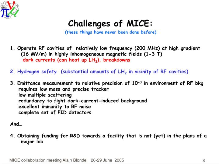 Challenges of MICE:
