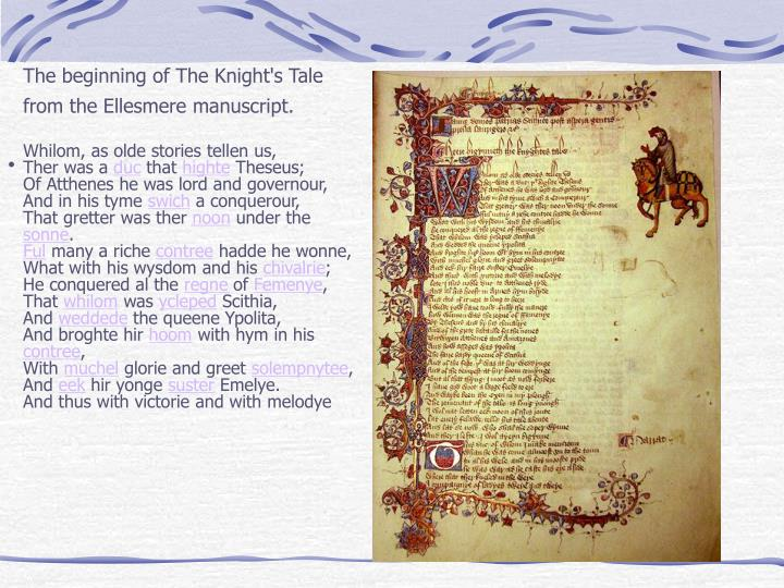 The beginning of The Knight's Tale from the Ellesmere manuscript.