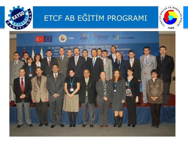 ETCF AB EĞİTİM PROGRAMI