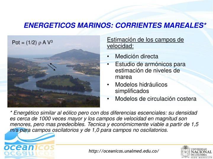 ENERGETICOS MARINOS: CORRIENTES MAREALES*