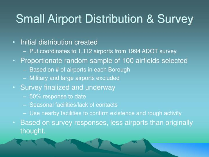 Small Airport Distribution & Survey