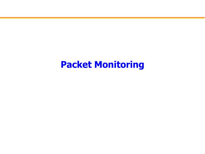 Packet monitoring
