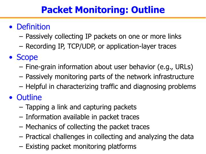 Packet monitoring outline