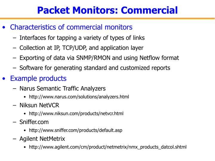 Packet Monitors: Commercial