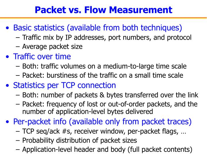 Packet vs. Flow Measurement