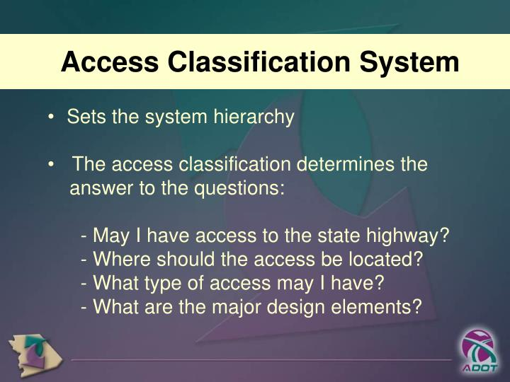 Access Classification System