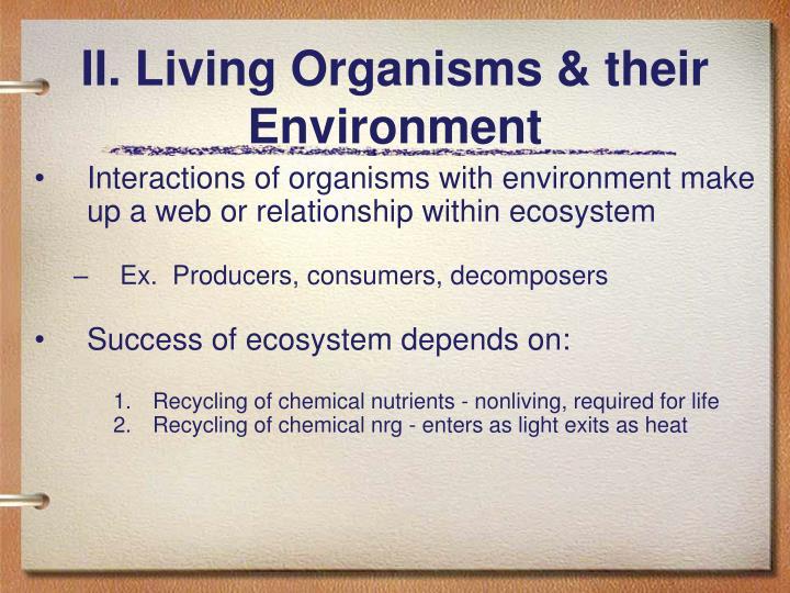 II. Living Organisms & their Environment