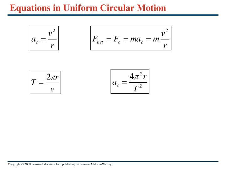 Equations in Uniform Circular Motion