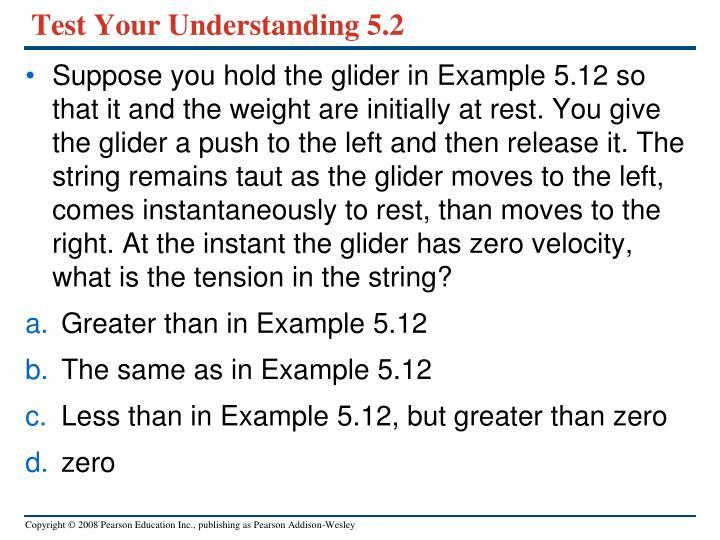 Test Your Understanding 5.2