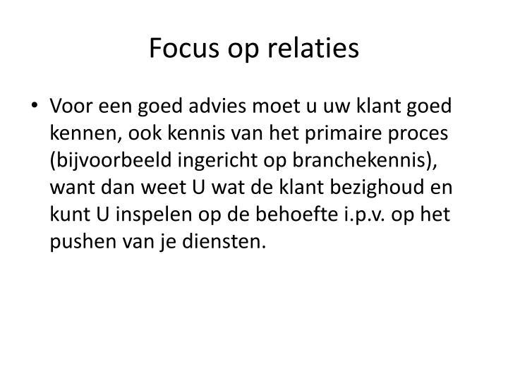 Focus op relaties