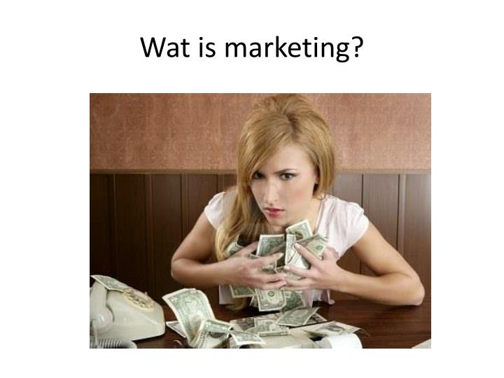 Wat is marketing?