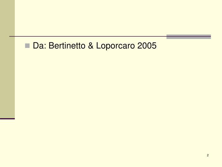 Da: Bertinetto & Loporcaro 2005
