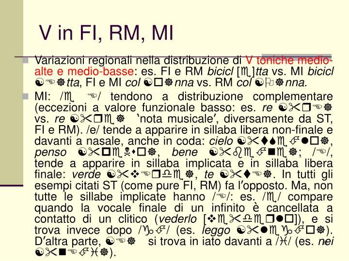 V in FI, RM, MI