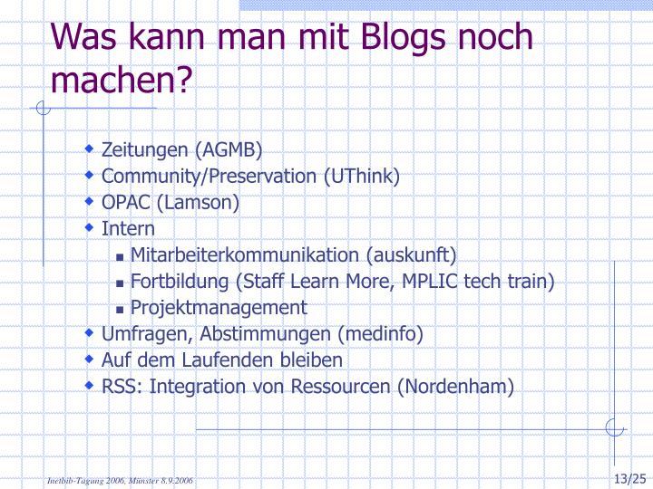 Was kann man mit Blogs noch machen?