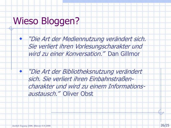 Wieso Bloggen?