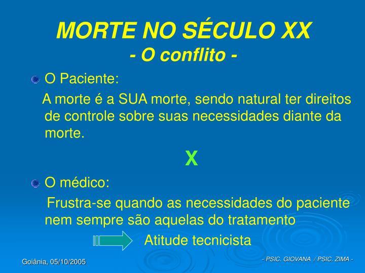 MORTE NO SÉCULO XX