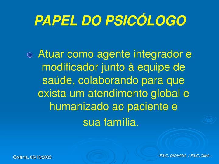 PAPEL DO PSICÓLOGO