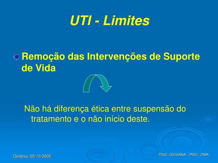 UTI - Limites