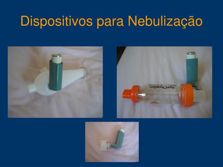 Dispositivos para Nebulização