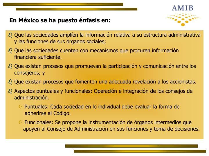 En México se ha puesto énfasis en: