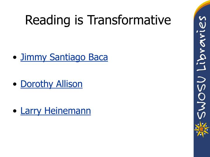 Reading is Transformative