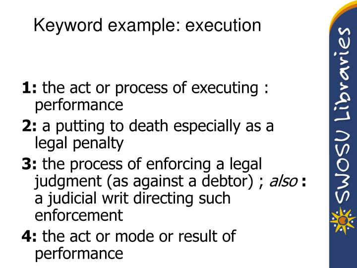 Keyword example: execution