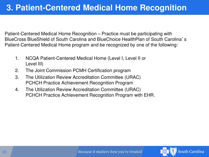 3. Patient-Centered Medical Home Recognition