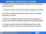 defining persistent asthma