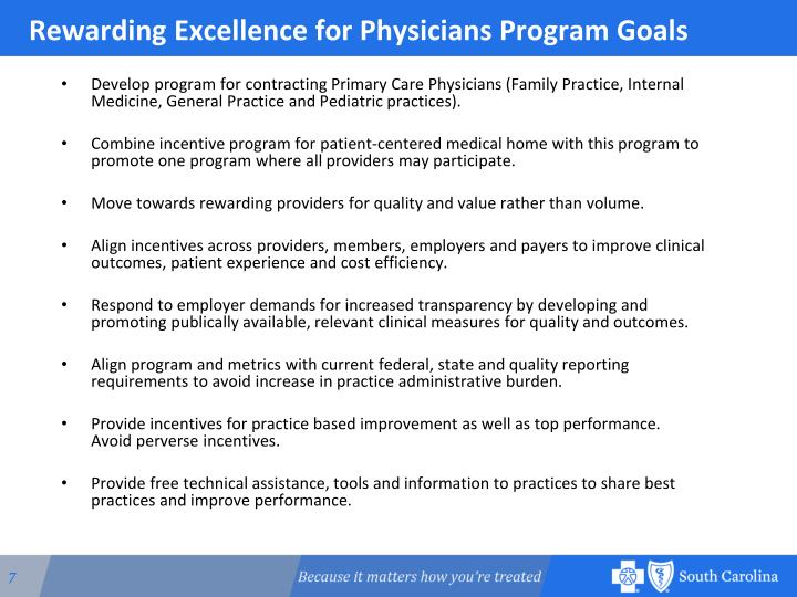 Rewarding Excellence for Physicians Program Goals