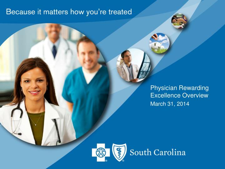 Physician Rewarding Excellence Overview