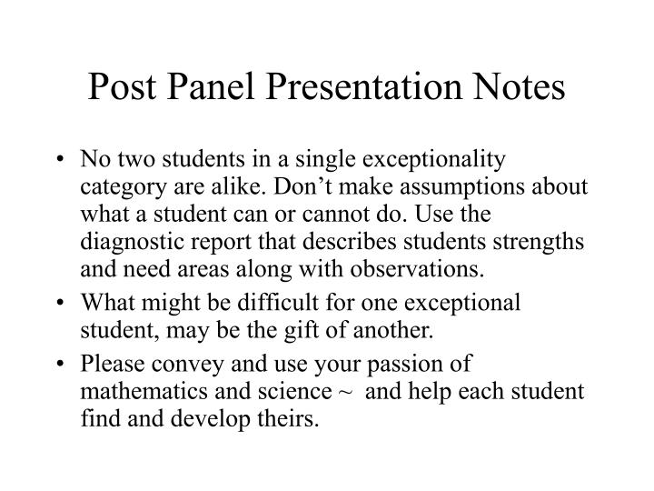 Post Panel Presentation Notes