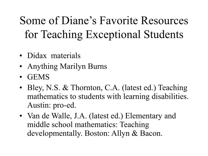 Some of Diane's Favorite Resources for Teaching Exceptional Students