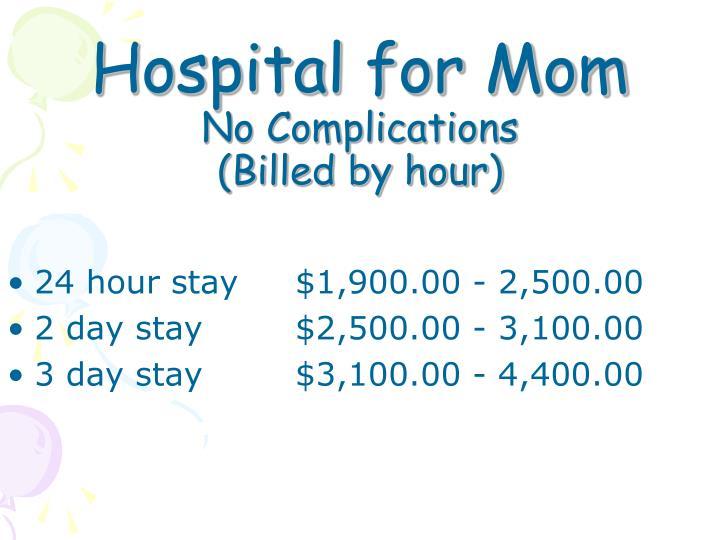Hospital for Mom