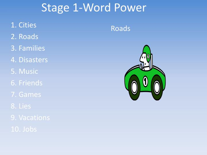 Stage 1-Word Power