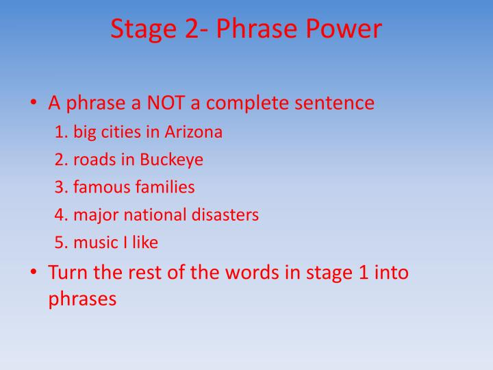 Stage 2- Phrase Power