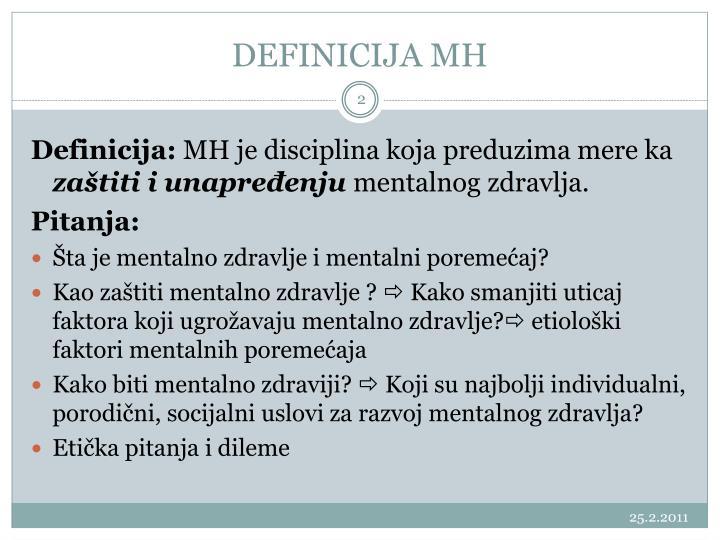 DEFINICIJA MH